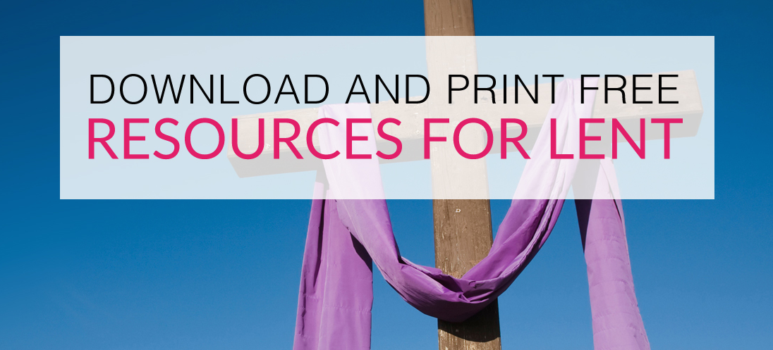 15+ FREE Resources for Lent You Will Love